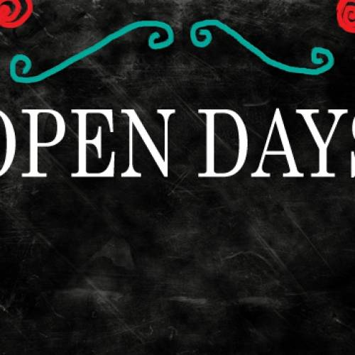 Open Days Aug/ Sept