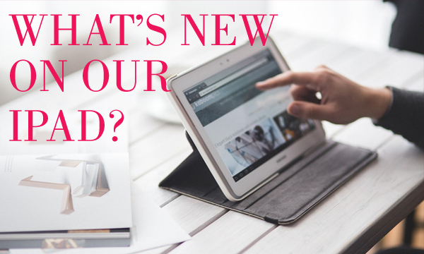 What's new on our iPad? June 2019