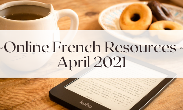 Online French Resources (April 2021)