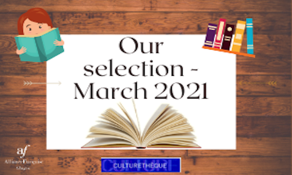Our selection – March  2021